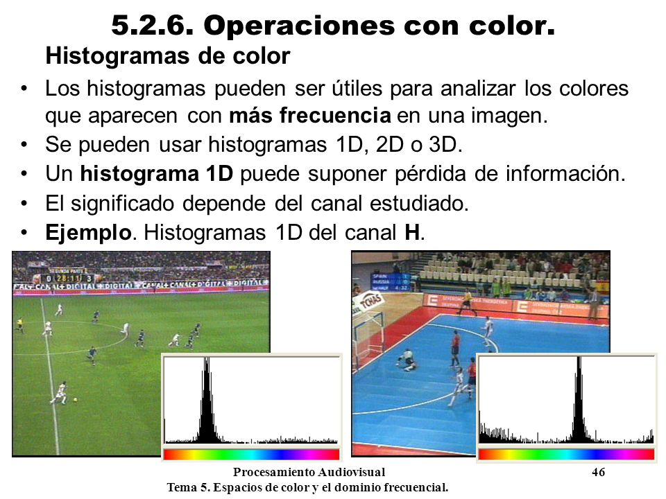 5.2.6. Operaciones con color. Histogramas de color
