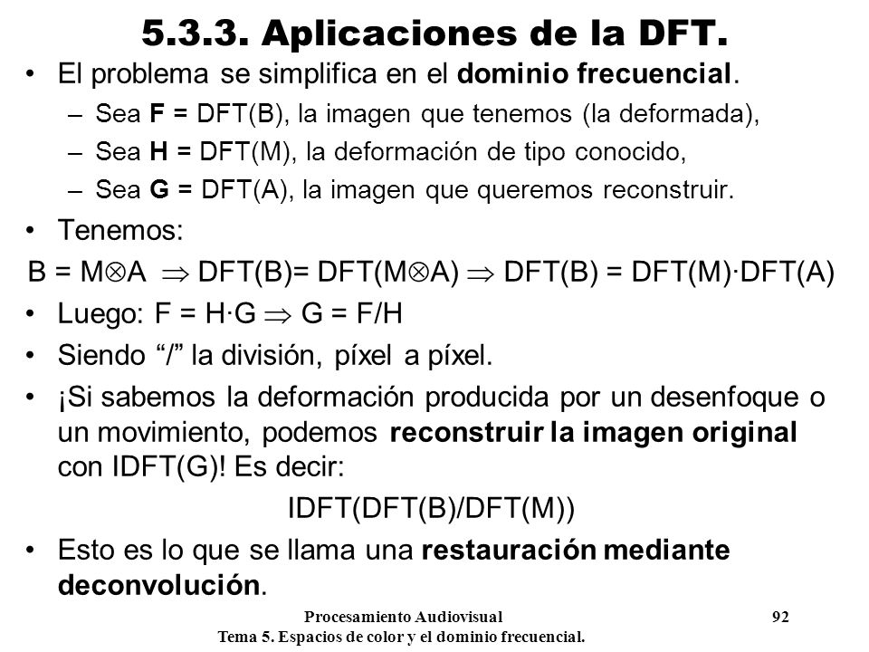 B = MA  DFT(B)= DFT(MA)  DFT(B) = DFT(M)·DFT(A)