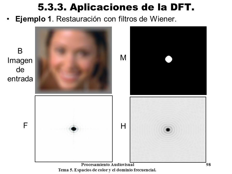 5.3.3. Aplicaciones de la DFT. Ejemplo 1. Restauración con filtros de Wiener. B Imagen de entrada.