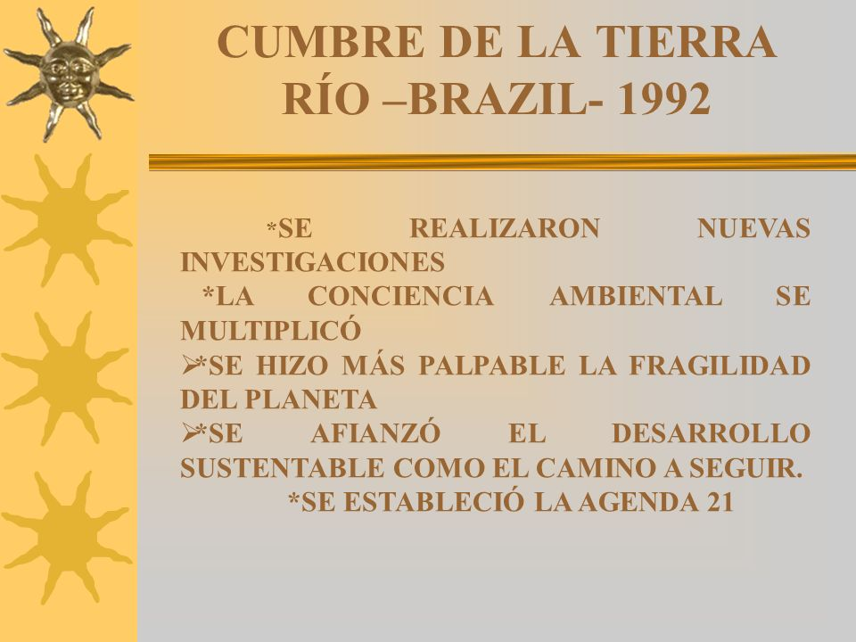 CUMBRE DE LA TIERRA RÍO –BRAZIL- 1992