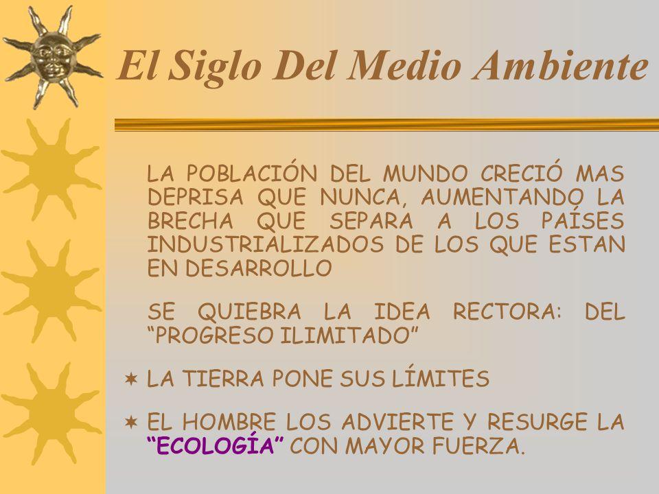 El Siglo Del Medio Ambiente