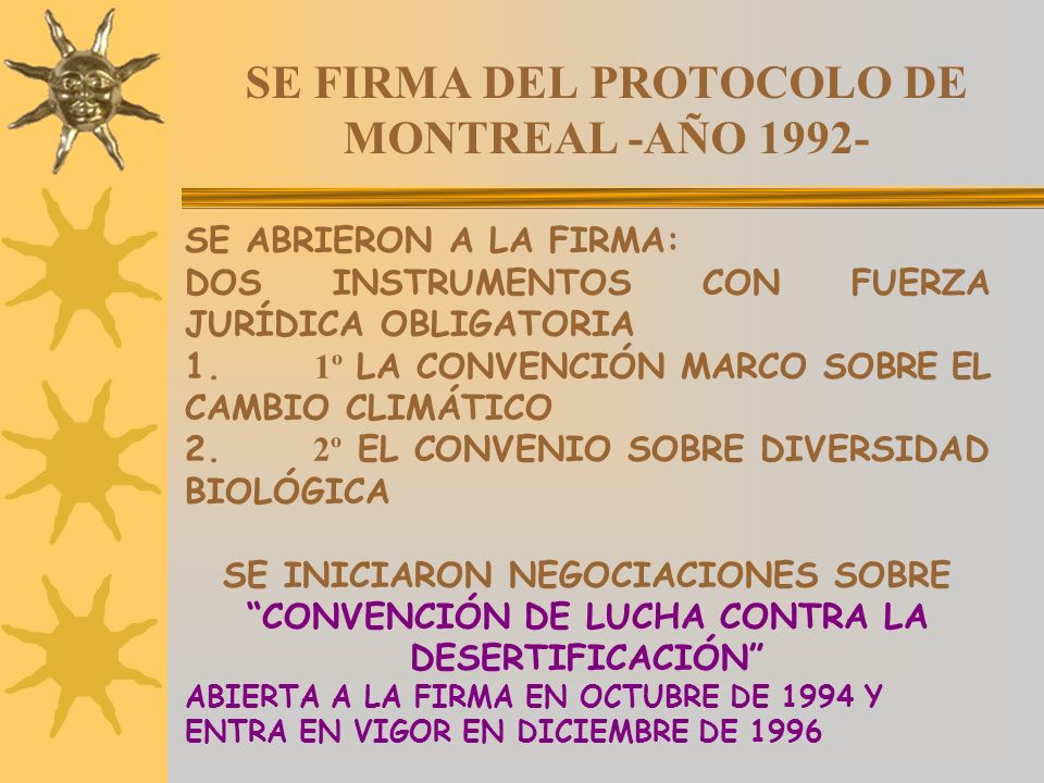 SE FIRMA DEL PROTOCOLO DE MONTREAL -AÑO 1992-