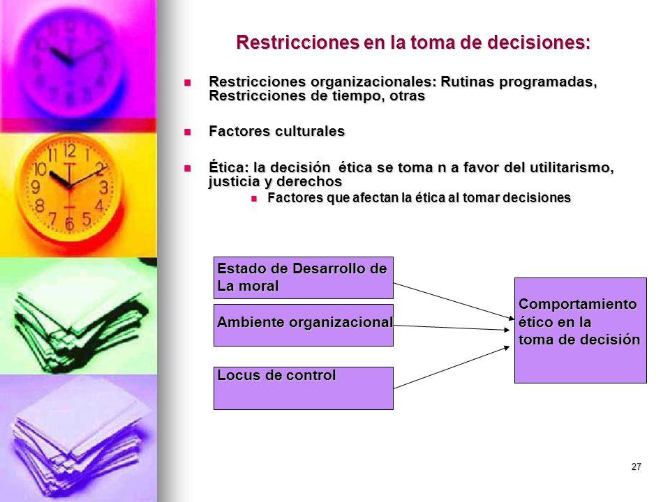 Restricciones en la toma de decisiones:
