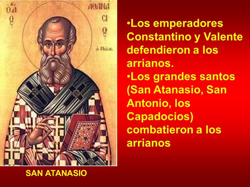 Los emperadores Constantino y Valente defendieron a los arrianos.