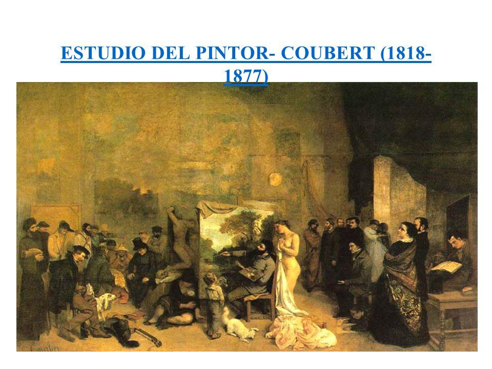 ESTUDIO DEL PINTOR- COUBERT (1818-1877)