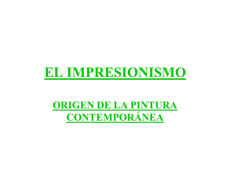 ORIGEN DE LA PINTURA CONTEMPORÁNEA