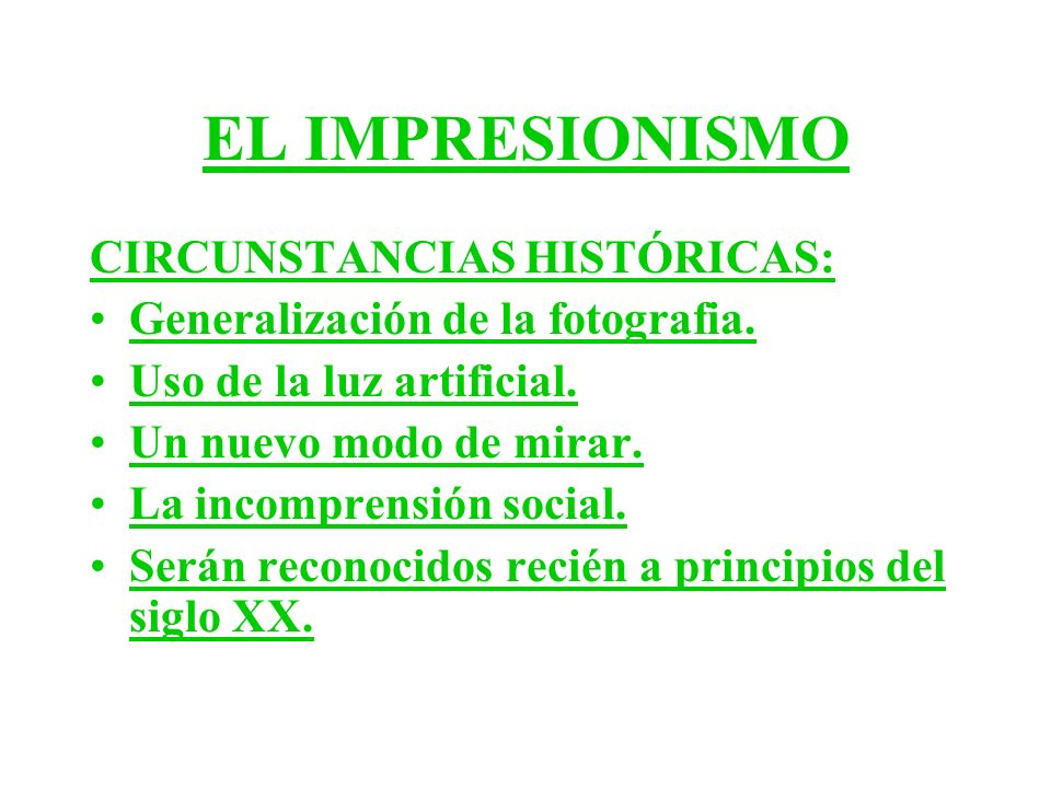 EL IMPRESIONISMO CIRCUNSTANCIAS HISTÓRICAS: