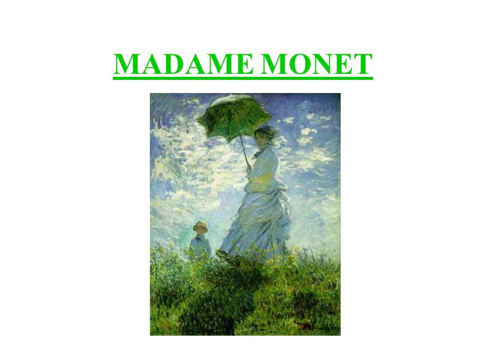 MADAME MONET