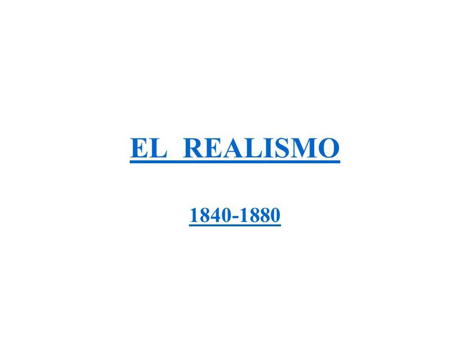 EL REALISMO 1840-1880