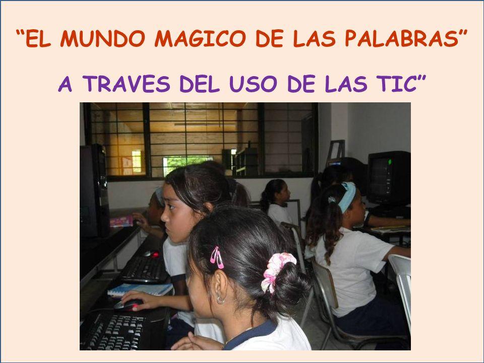EL MUNDO MAGICO DE LAS PALABRAS