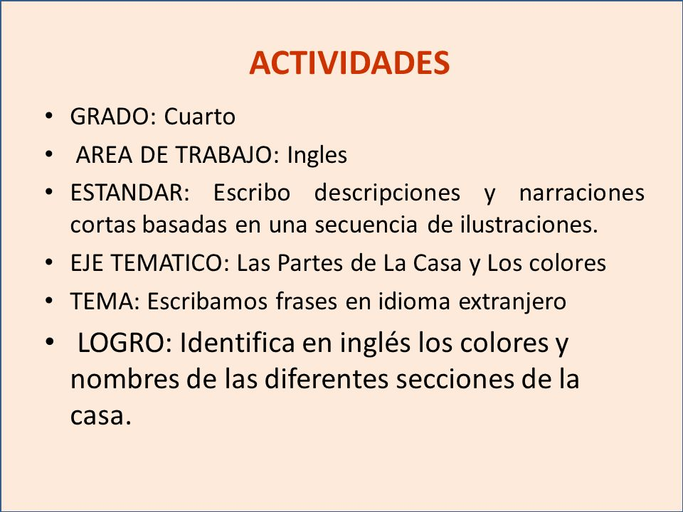 ACTIVIDADES GRADO: Cuarto. AREA DE TRABAJO: Ingles.