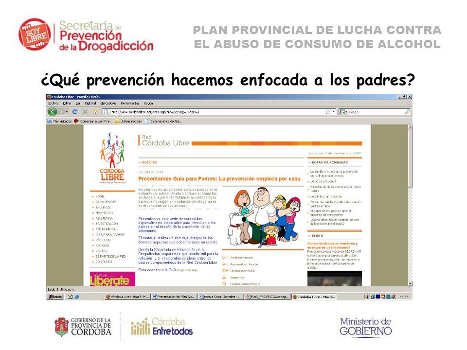 ¿Qué prevención hacemos enfocada a los padres