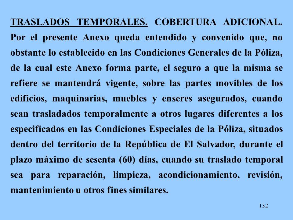 TRASLADOS TEMPORALES. COBERTURA ADICIONAL