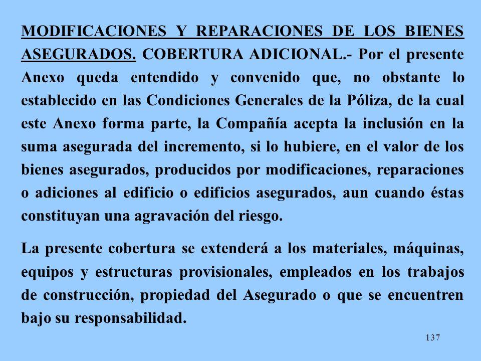 MODIFICACIONES Y REPARACIONES DE LOS BIENES ASEGURADOS