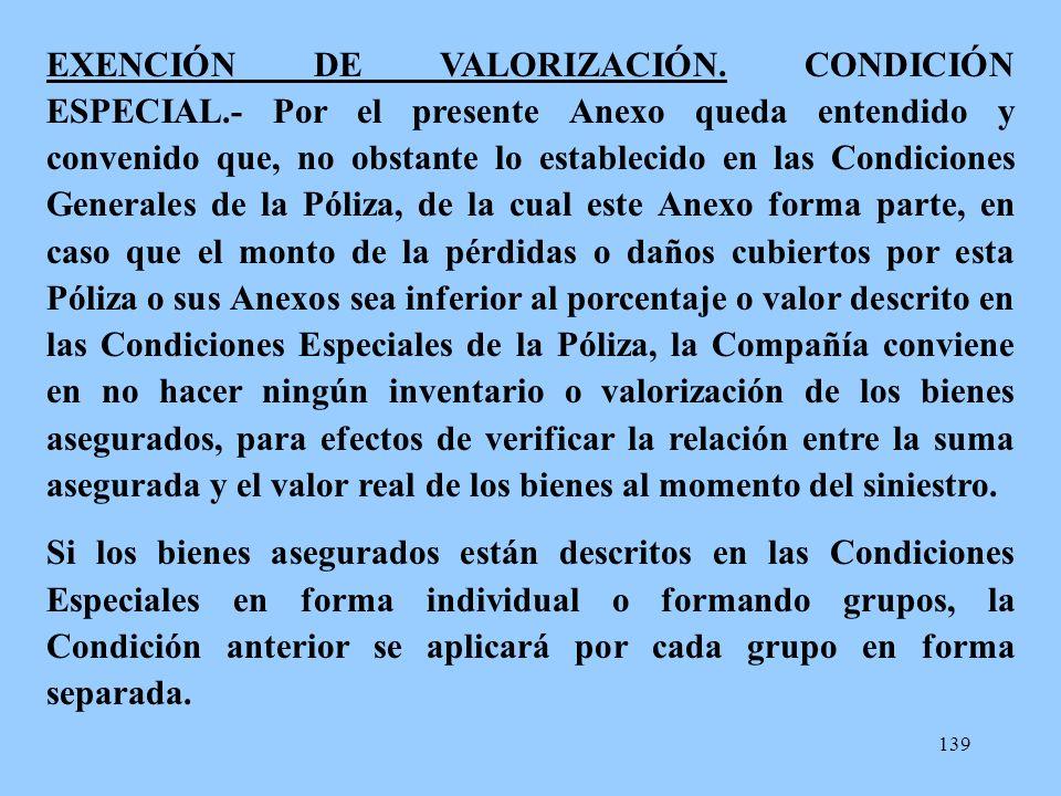 EXENCIÓN DE VALORIZACIÓN. CONDICIÓN ESPECIAL