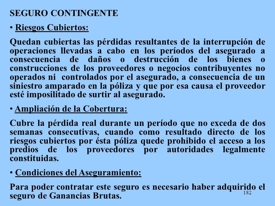 SEGURO CONTINGENTE Riesgos Cubiertos: