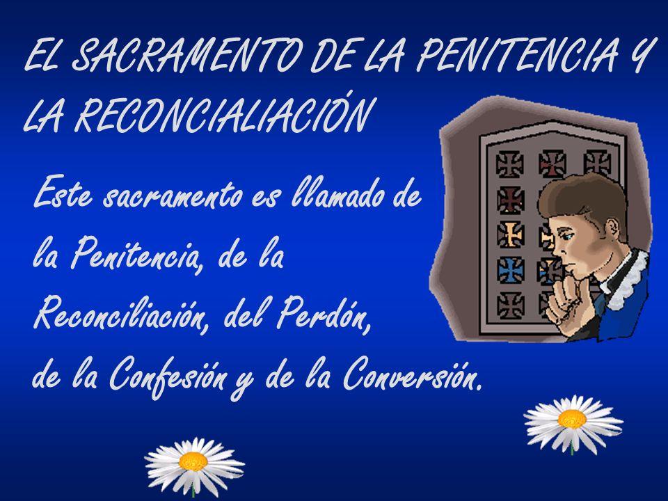 EL SACRAMENTO DE LA PENITENCIA Y