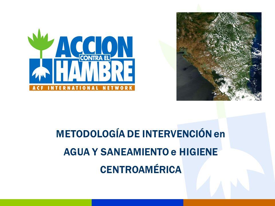 METODOLOGÍA DE INTERVENCIÓN en AGUA Y SANEAMIENTO e HIGIENE