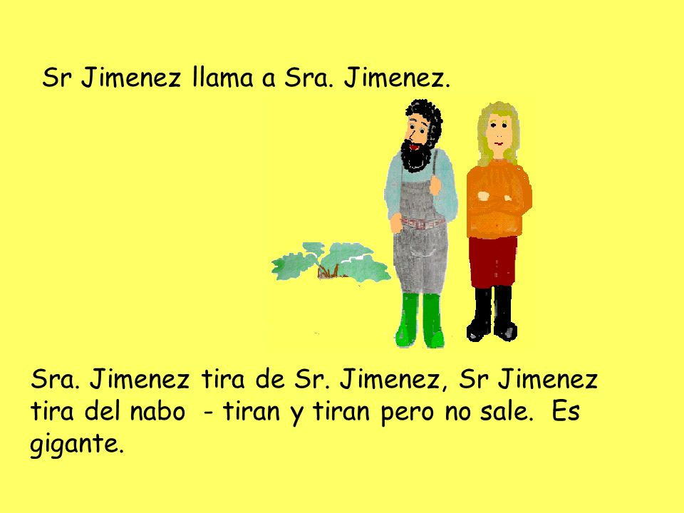 Sr Jimenez llama a Sra. Jimenez.