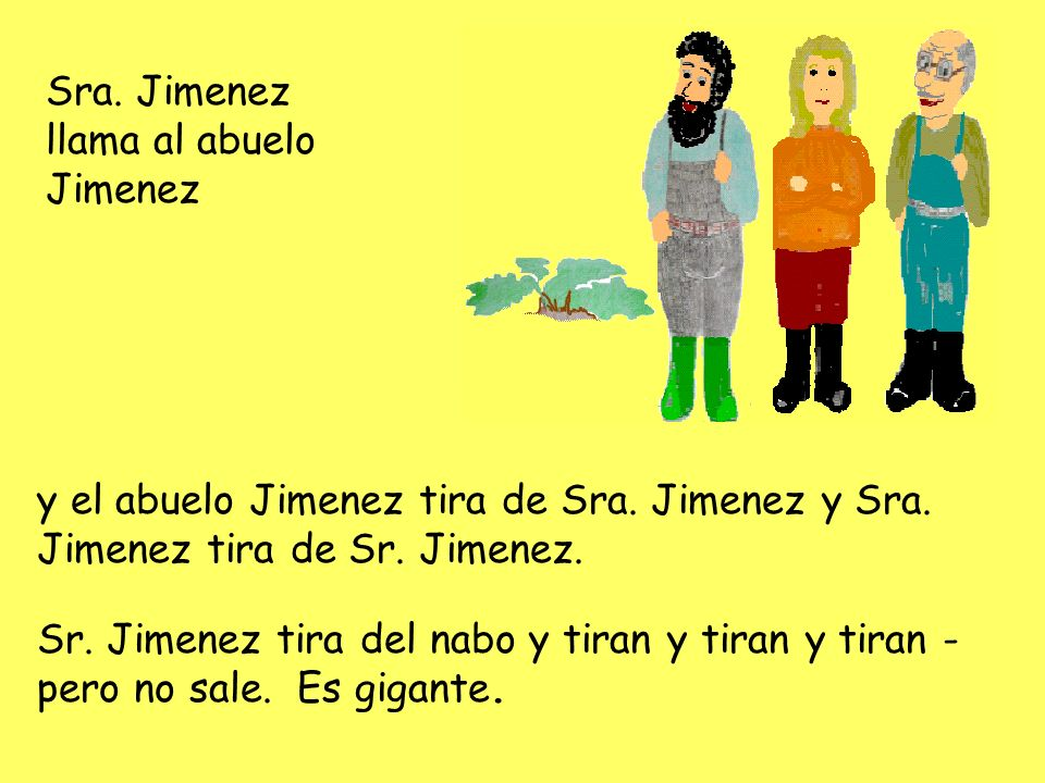 Sra. Jimenez llama al abuelo Jimenez