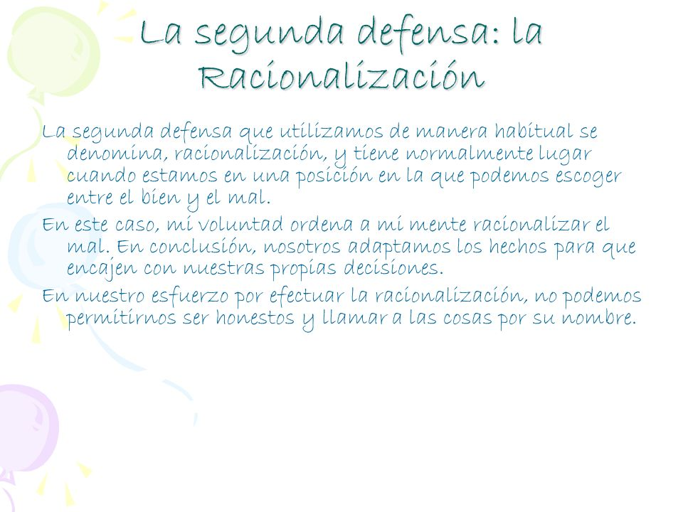 La segunda defensa: la Racionalización