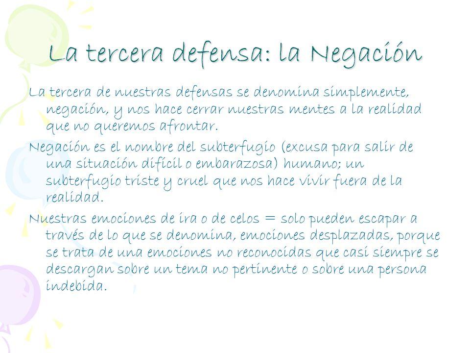 La tercera defensa: la Negación