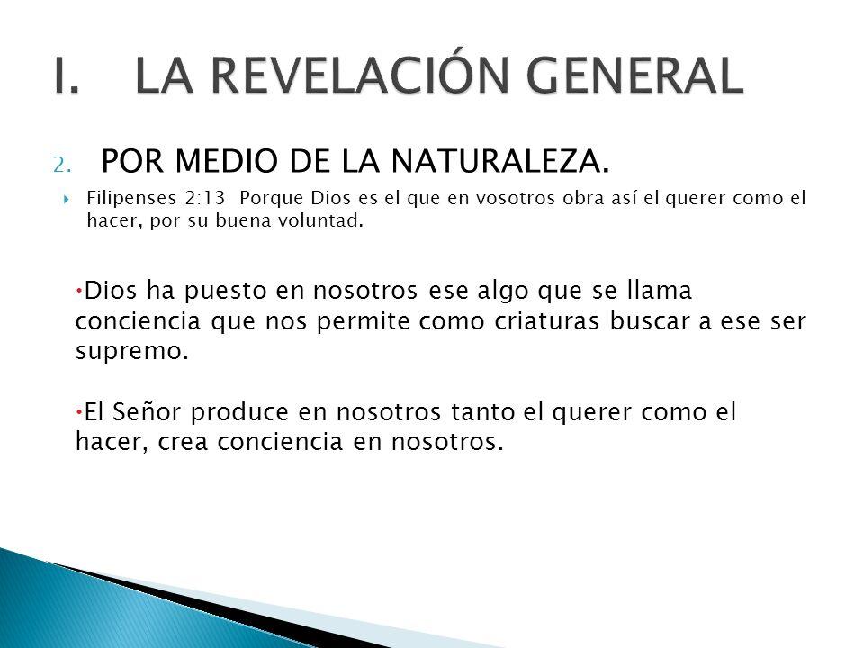 LA REVELACIÓN GENERAL POR MEDIO DE LA NATURALEZA.