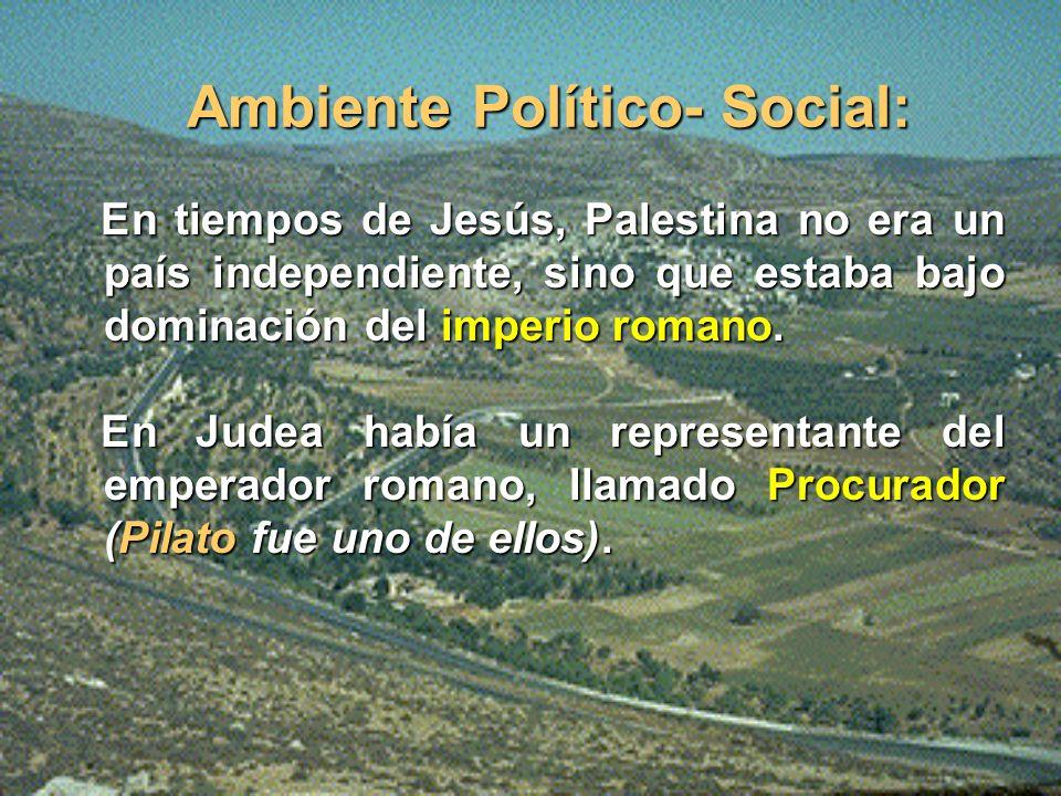 Ambiente Político- Social: