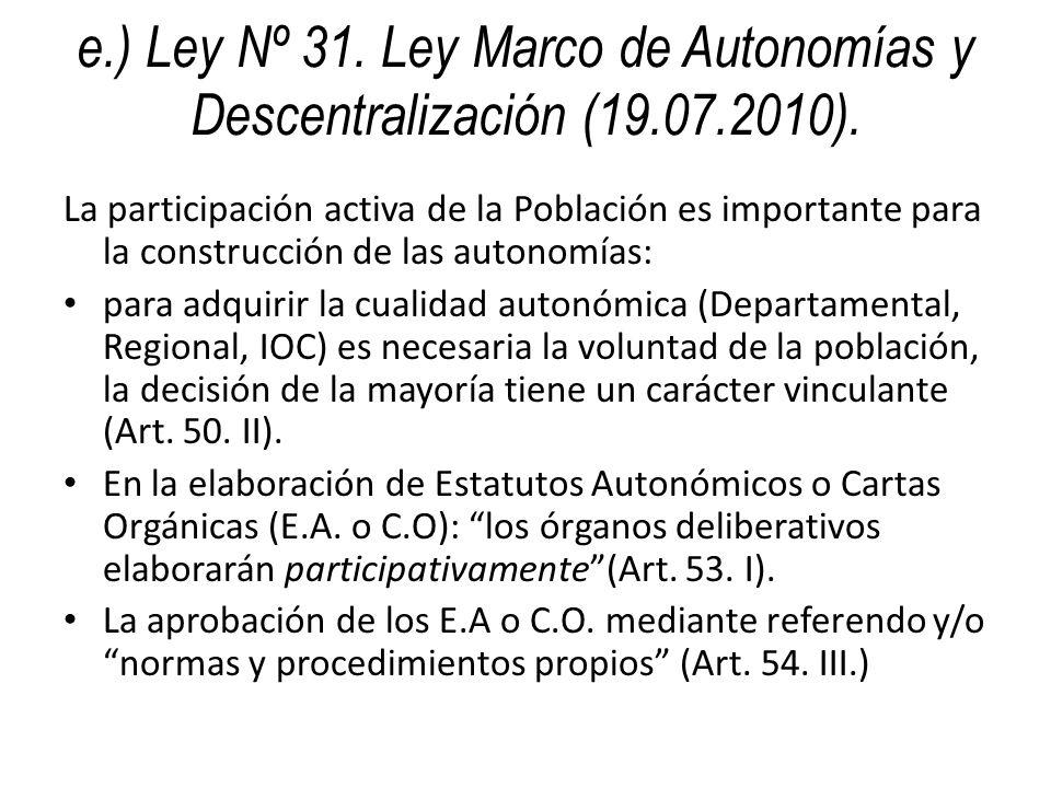 e. ) Ley Nº 31. Ley Marco de Autonomías y Descentralización (19. 07