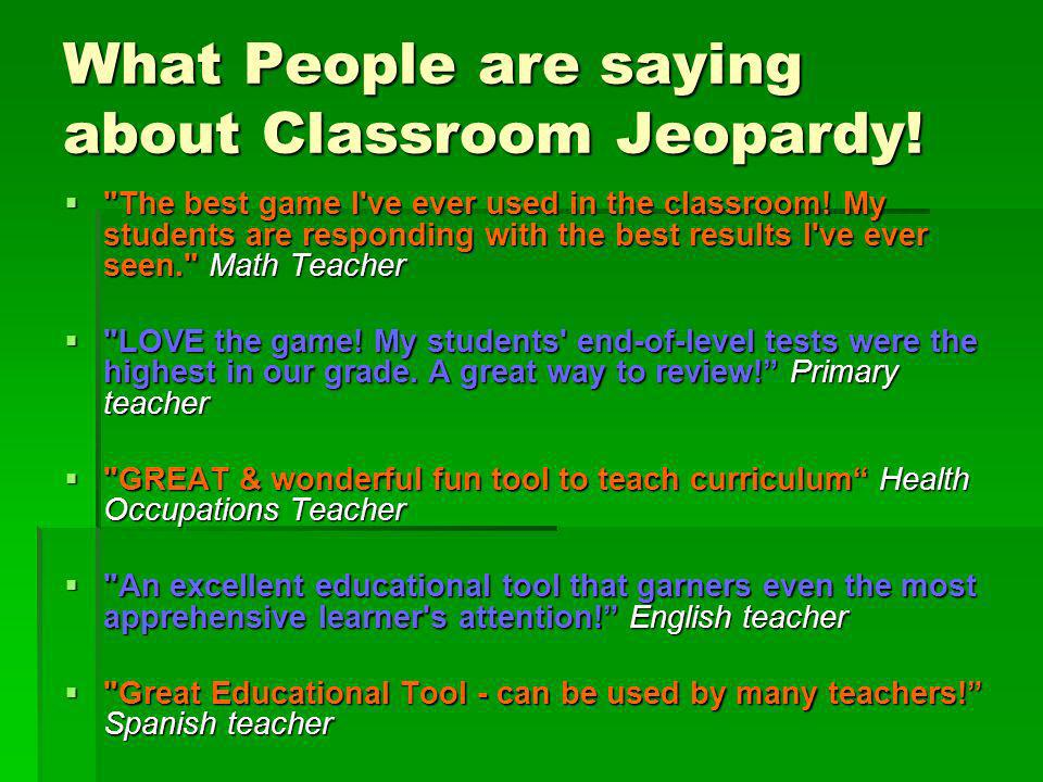 What People are saying about Classroom Jeopardy!