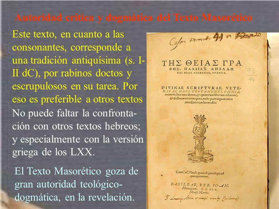 Autoridad crítica y dogmática del Texto Masorético