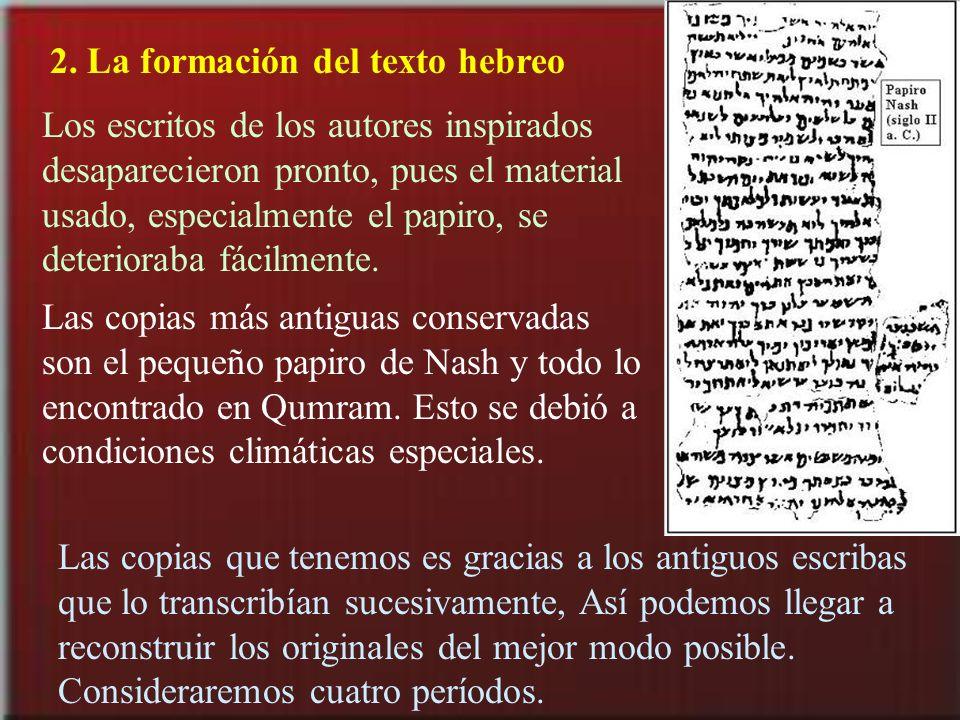 2. La formación del texto hebreo