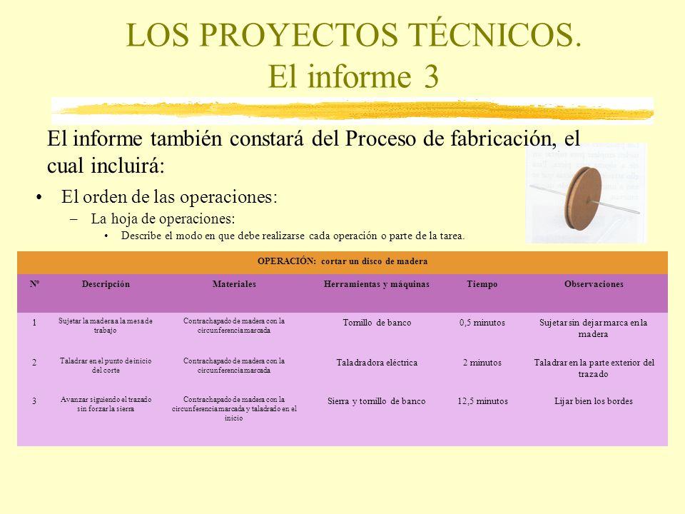 LOS PROYECTOS TÉCNICOS. El informe 3