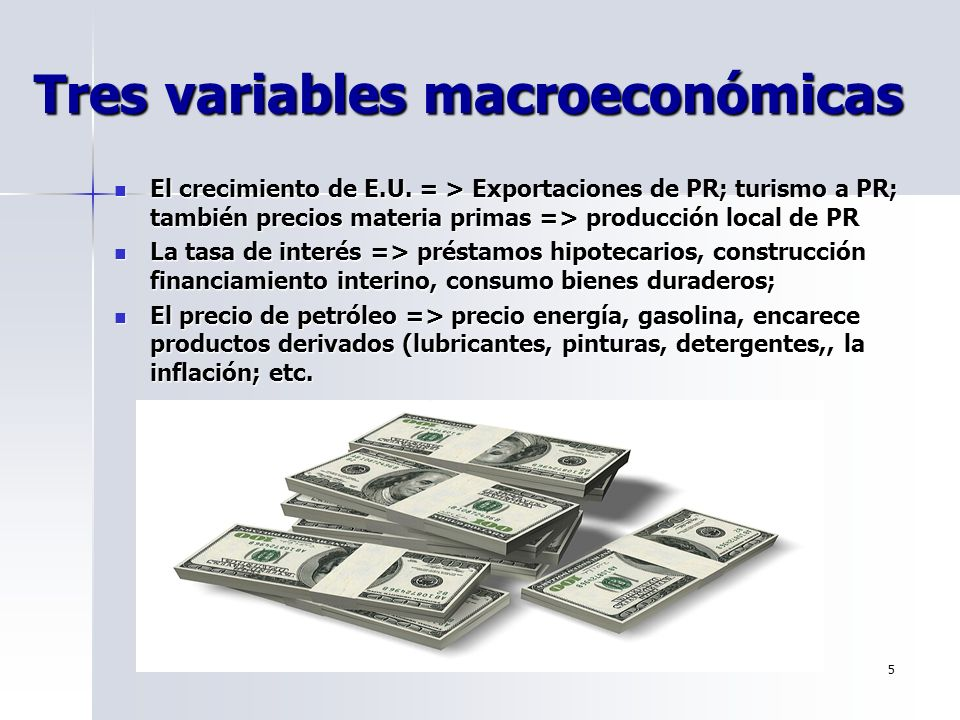 Tres variables macroeconómicas
