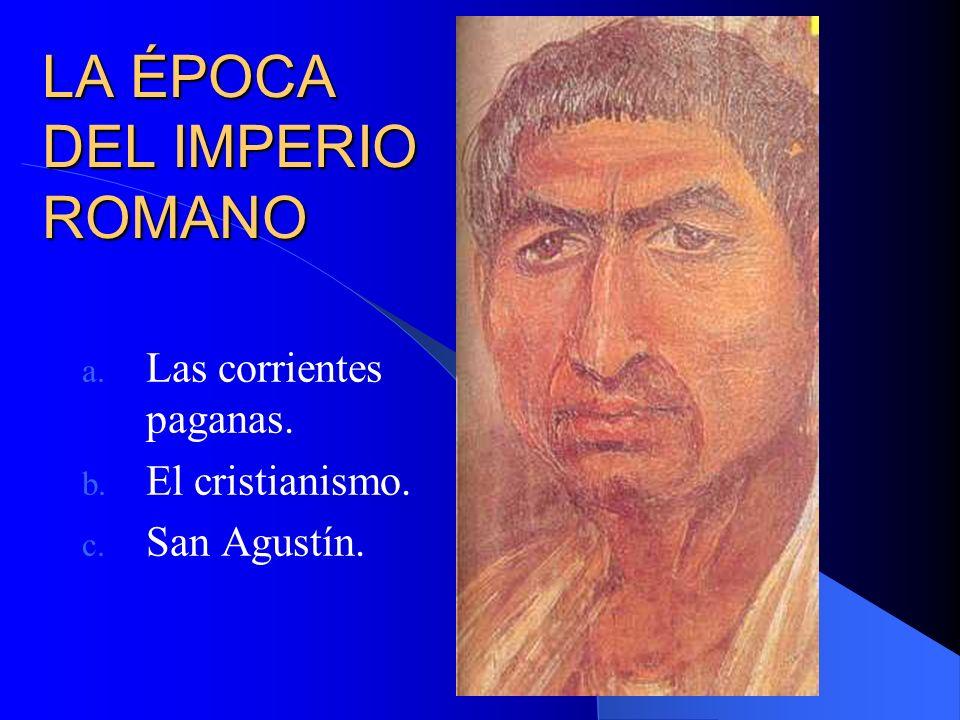 LA ÉPOCA DEL IMPERIO ROMANO