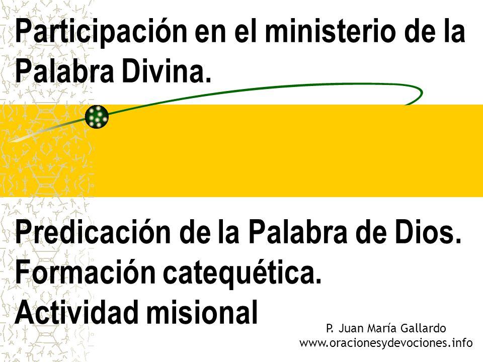 Participación en el ministerio de la Palabra Divina
