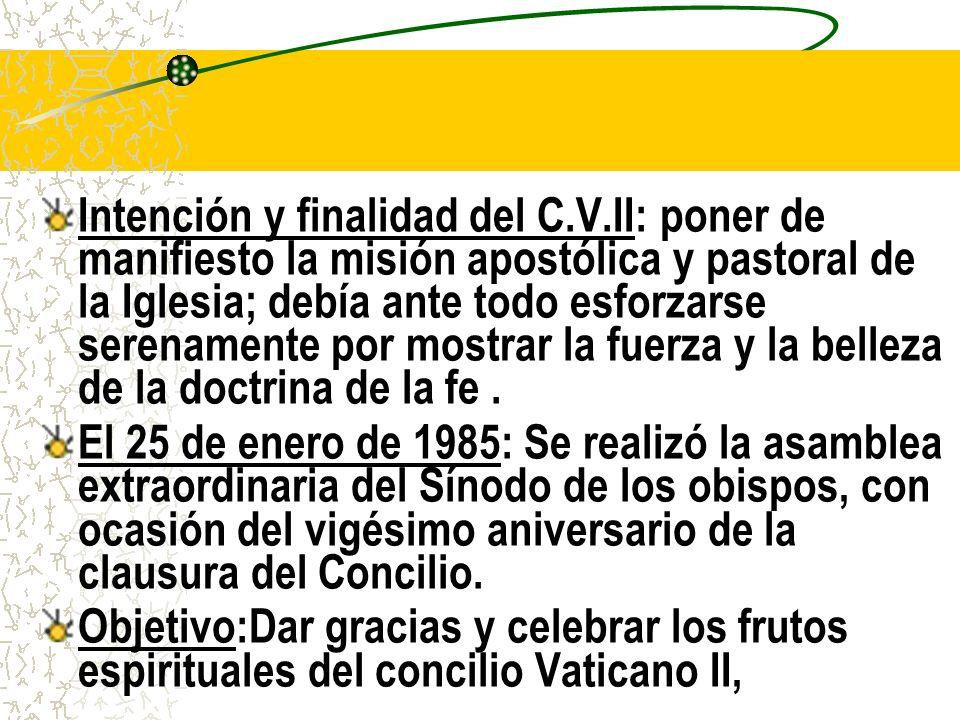 Intención y finalidad del C. V