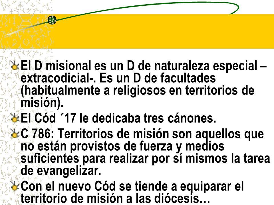 El D misional es un D de naturaleza especial –extracodicial-
