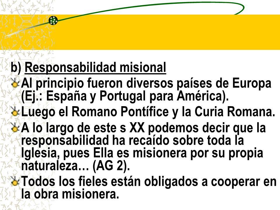 b) Responsabilidad misional