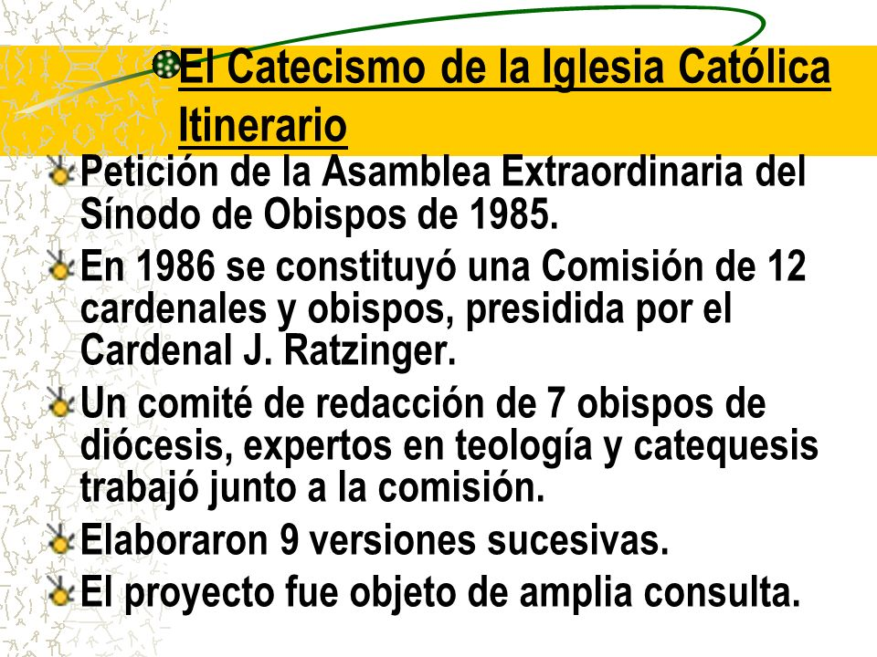 El Catecismo de la Iglesia Católica Itinerario