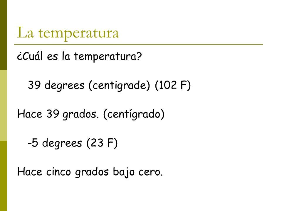 La temperatura ¿Cuál es la temperatura