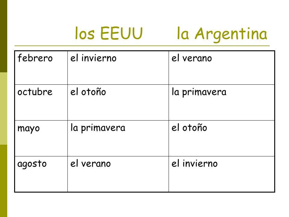 los EEUU la Argentina febrero el invierno el verano octubre el otoño
