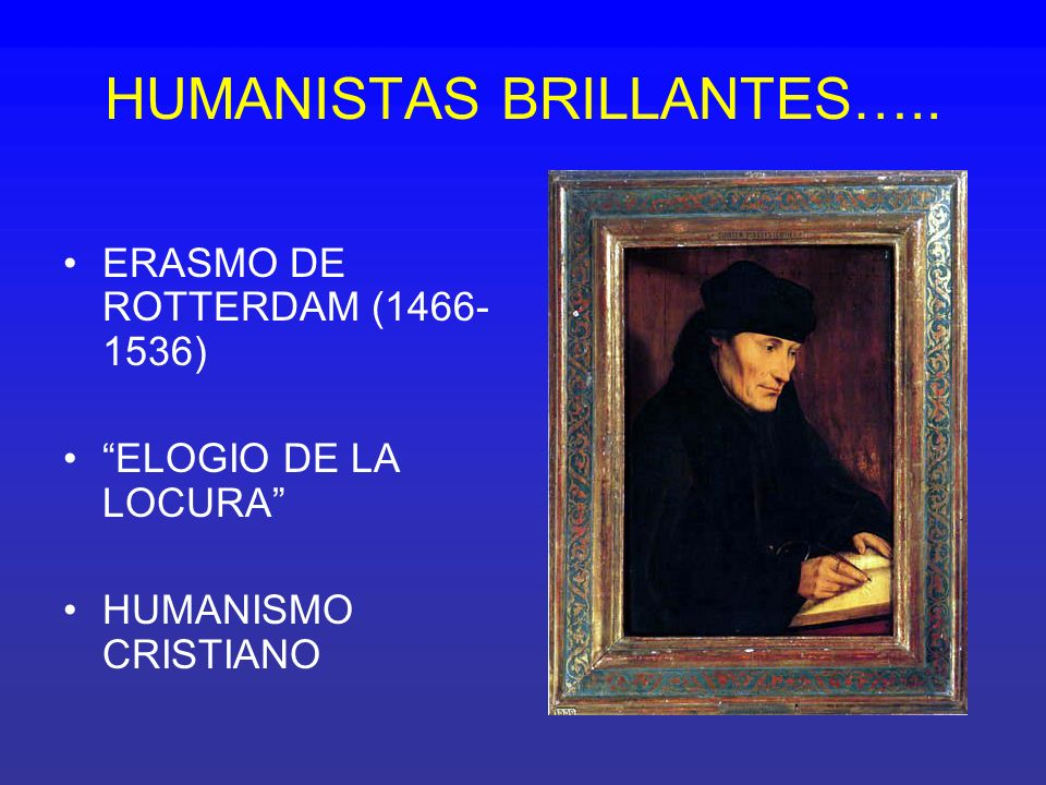 HUMANISTAS BRILLANTES…..