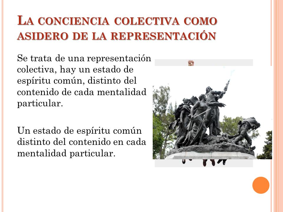 La conciencia colectiva como asidero de la representación