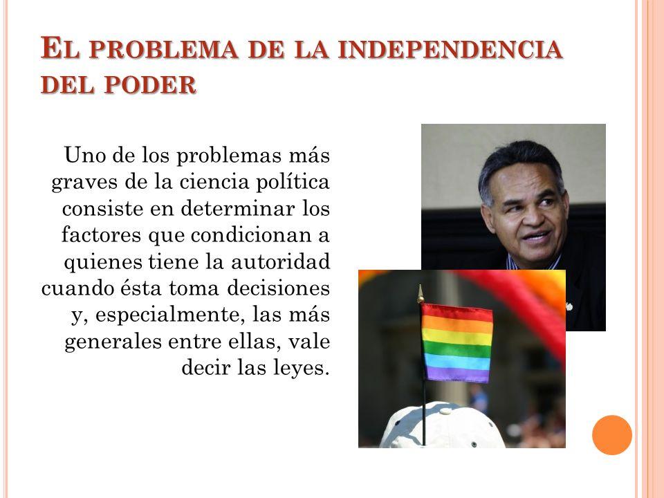 El problema de la independencia del poder