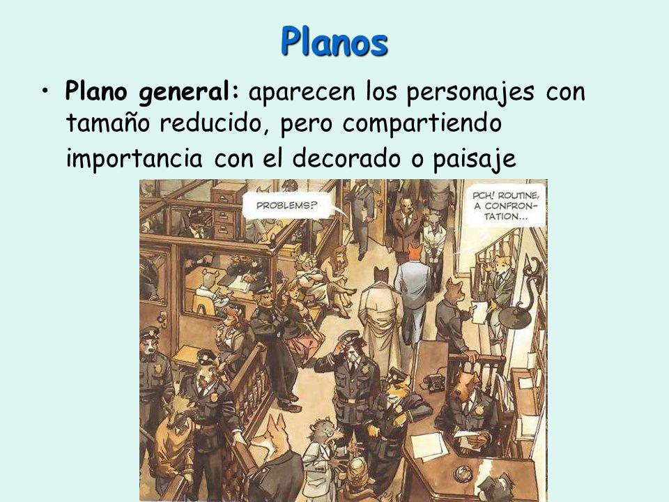 Planos Plano general: aparecen los personajes con tamaño reducido, pero compartiendo importancia con el decorado o paisaje.