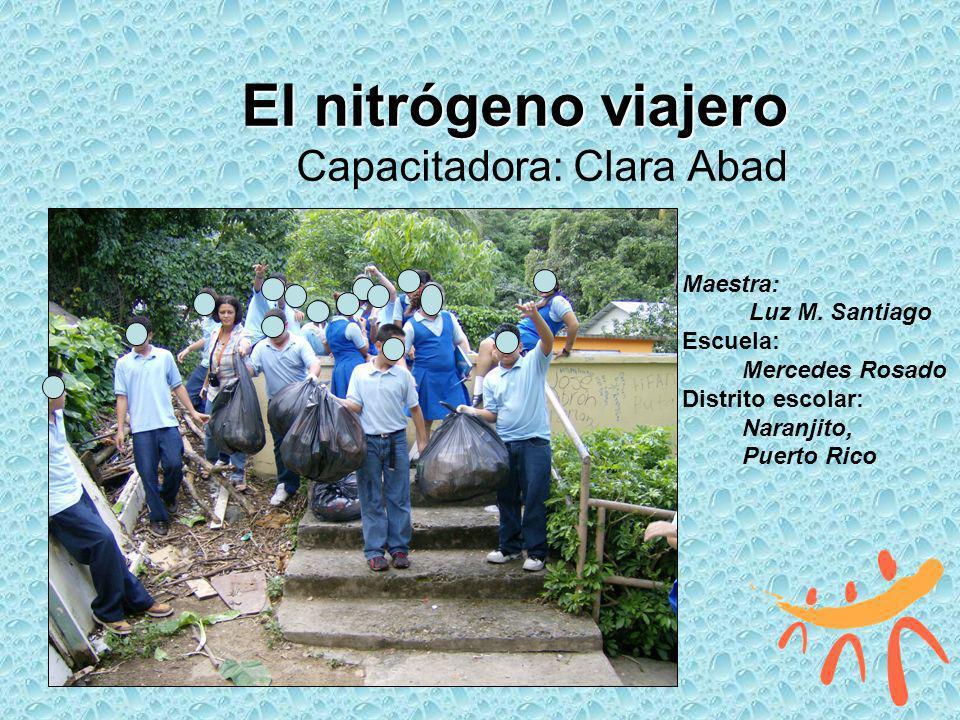 El nitrógeno viajero Capacitadora: Clara Abad