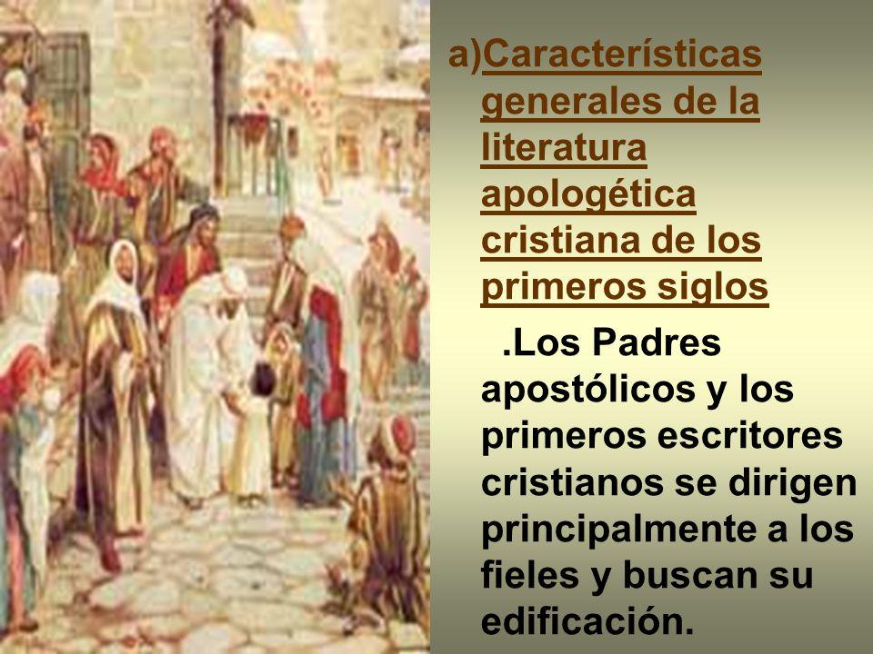 Características generales de la literatura apologética cristiana de los primeros siglos