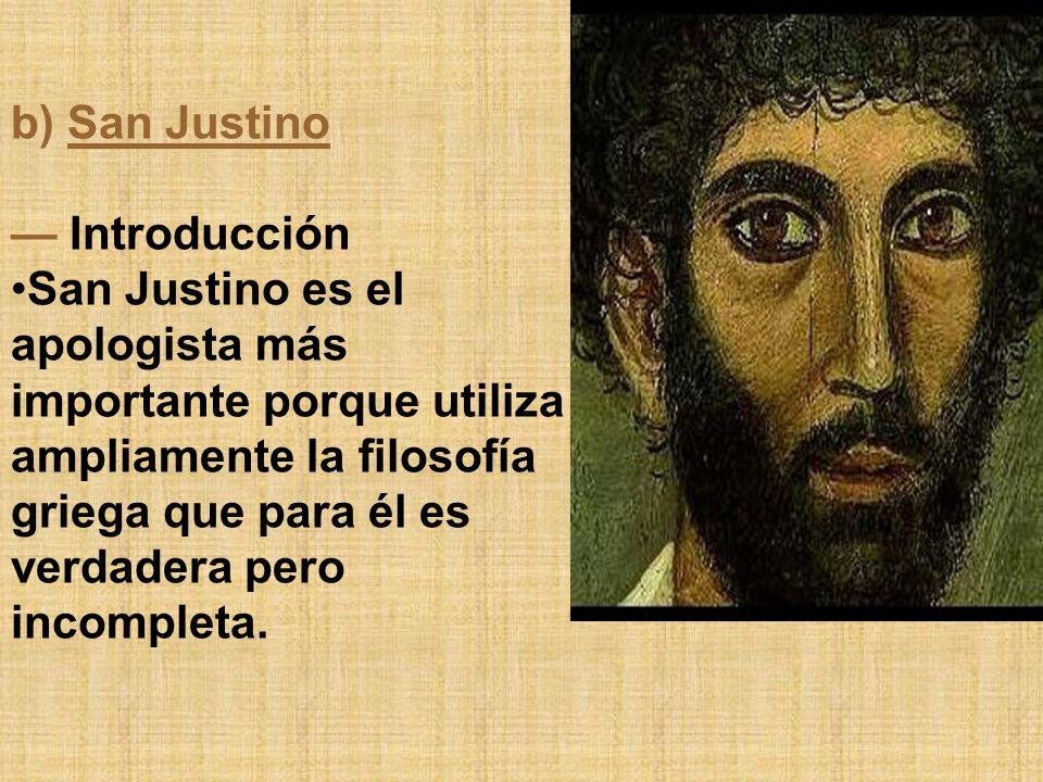 b) San Justino — Introducción.
