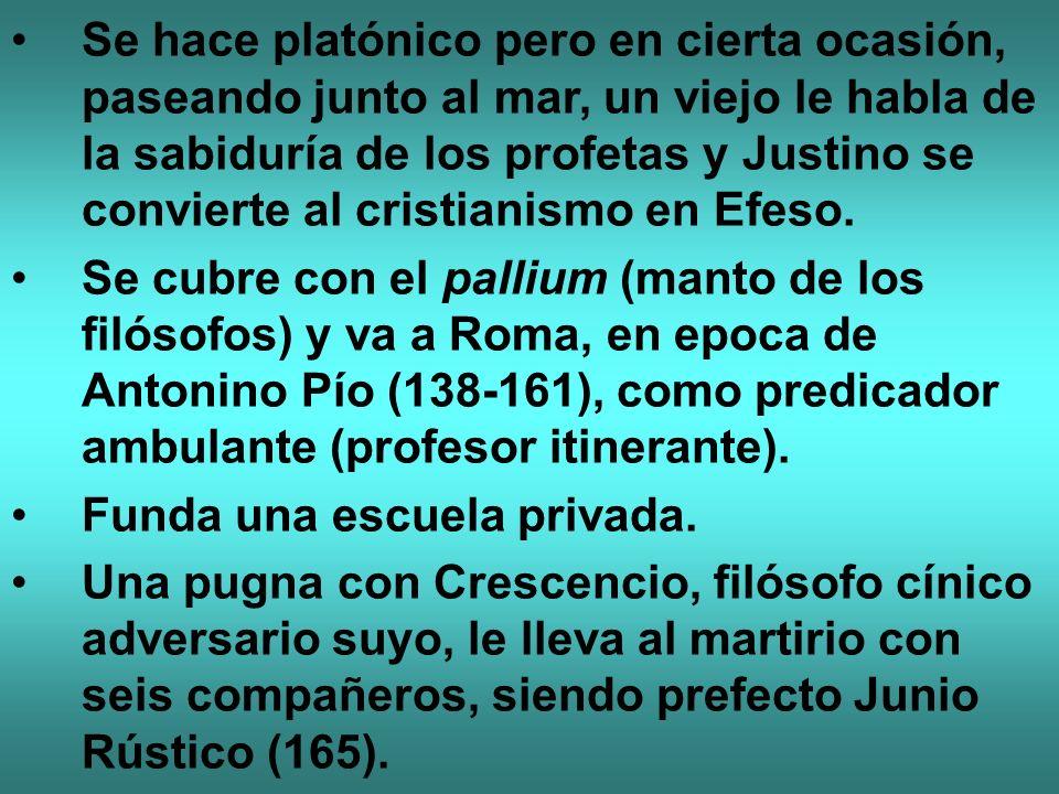 Se hace platónico pero en cierta ocasión, paseando junto al mar, un viejo le habla de la sabiduría de los profetas y Justino se convierte al cristianismo en Efeso.